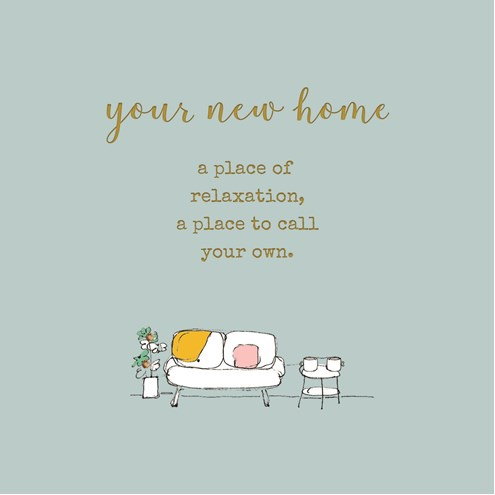 Your New Home - A Place to Call Your Own Card